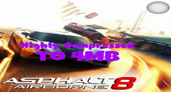 Asphalt 8 : Highly compressed to 4mb